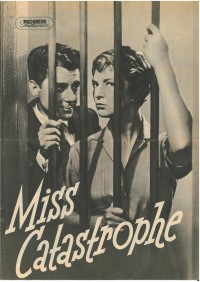 "Progress Filmprogramm 67/57 ""Miss Catastrophe"""